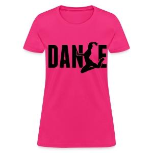 NEW!  Dance - Women's T-Shirt
