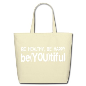 NEW!   Be Healthy Be Happy - Eco-Friendly Cotton Tote