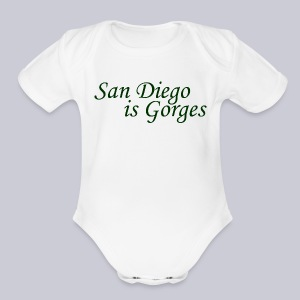 San Diego is Gorges - Short Sleeve Baby Bodysuit