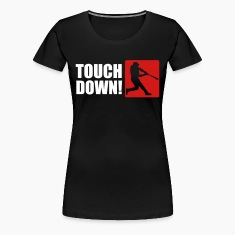 Touch Down Women's T-Shirts