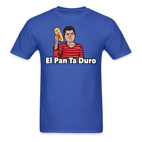 El Pan Ta Duro - Men's T-Shirt