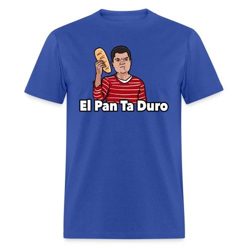 El Pan Ta Duro - Men's T-Shirt