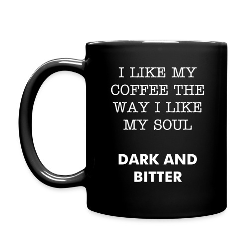 DARK AND BITTER mug - Full Color Mug