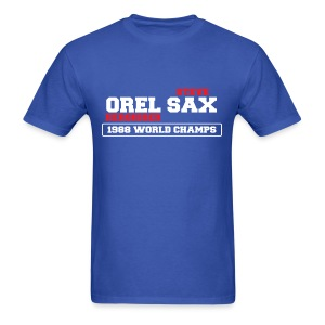 Orel Sax 1988 World Champs - Men's T-Shirt