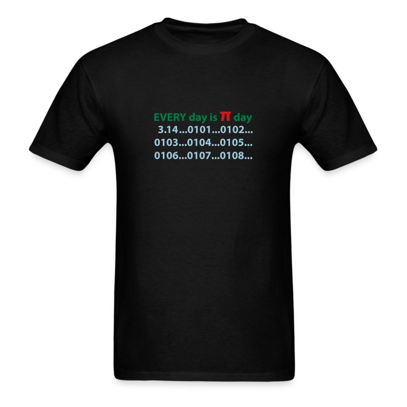 every day is pi day - Men's T-Shirt