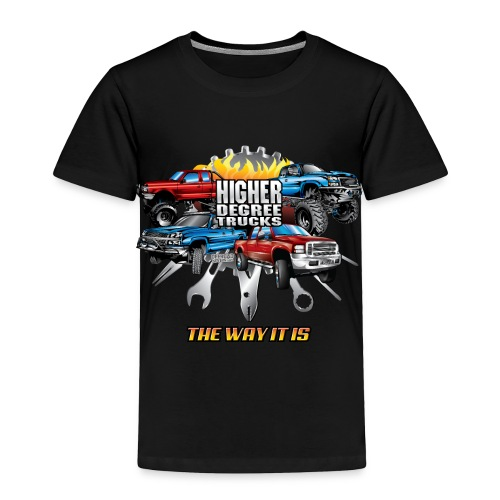 Higher Degree Trucks Front - Toddler Premium T-Shirt