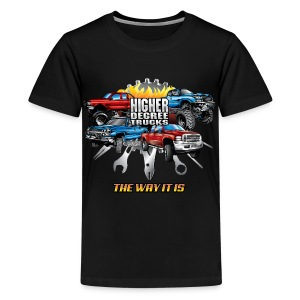 Higher Degree Trucks Front - Kids' Premium T-Shirt
