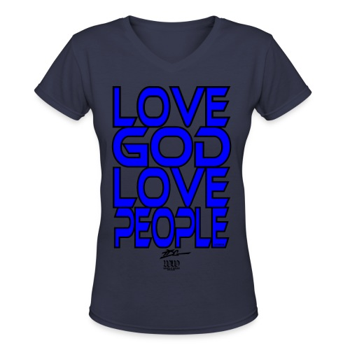 Love God Love People - Women's V-Neck T-Shirt