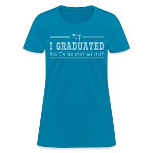 I'm Like Smart - Women's T-Shirt