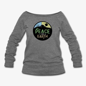 Peace on Earth - Women's Wideneck Sweatshirt