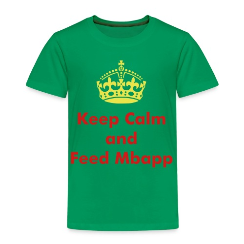 Keep Calm and Feed Mbapp  - Toddler Premium T-Shirt