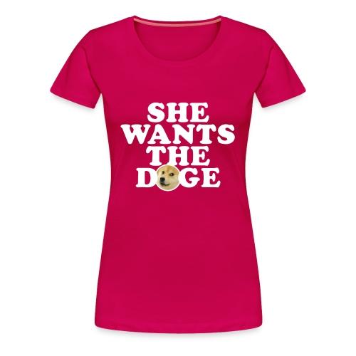 Women's She Wants the Doge T-Shirt - Women's Premium T-Shirt