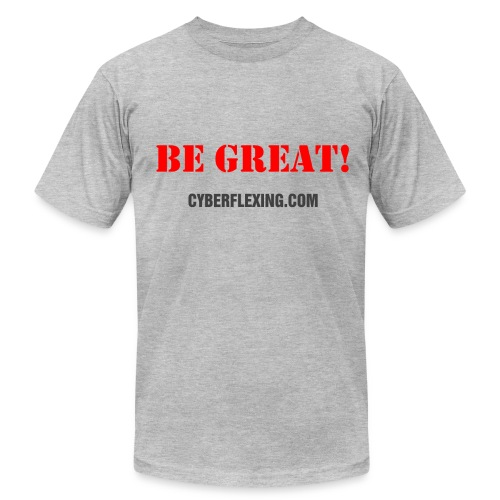 Be Great! Men's T-Shirt - Men's Fine Jersey T-Shirt