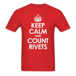 Keep Calm and Count Rivets t-shirt - Men's T-Shirt