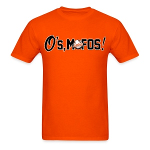 O's, Mofos Orange - Men's T-Shirt
