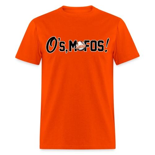 O's, Mofos Orange - Men's T-Shirt