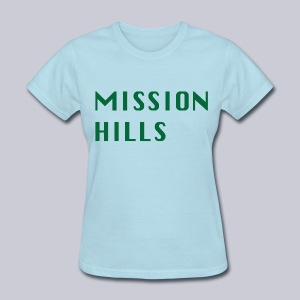 Mission Hills - Women's T-Shirt