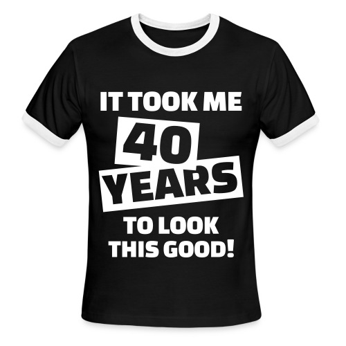 40th Birthday Shirt - Men's Ringer T-Shirt