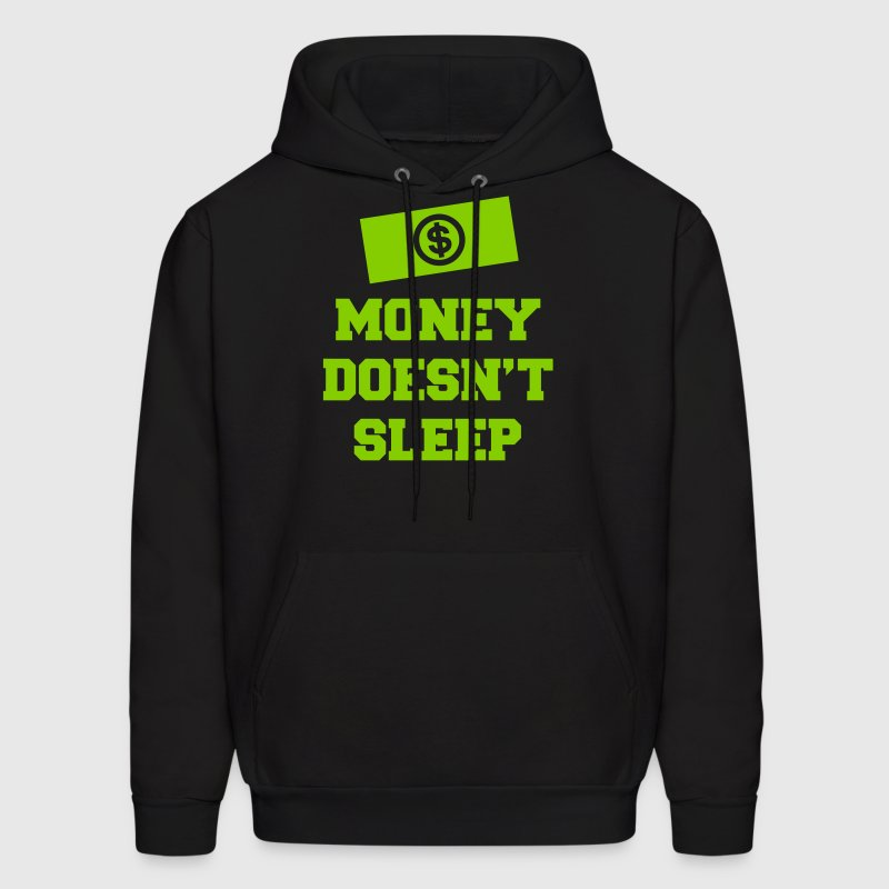 Money Doesn't Sleep Hoodies - Men's Hoodie