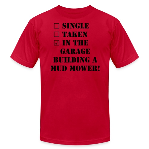Cheaper!! Single taken in the Garage Mud Mower  - Men's Fine Jersey T-Shirt