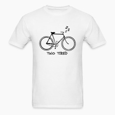 Two Tired - Bicycle T-Shirts