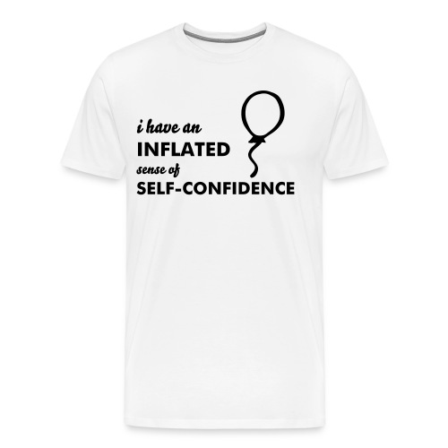INFLATED SELF-CONFIDENCE - Men's Premium T-Shirt