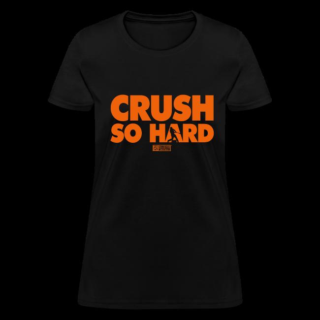Crush So Hard-Womens