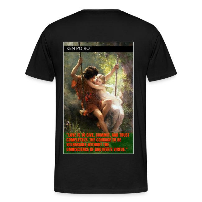 Meaning of Love Quote: Ken Poirot Back T-shirt Design