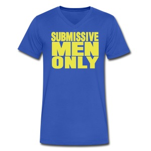 SUBMISSIVE MEN ONLY - Men's V-Neck T-Shirt by Canvas