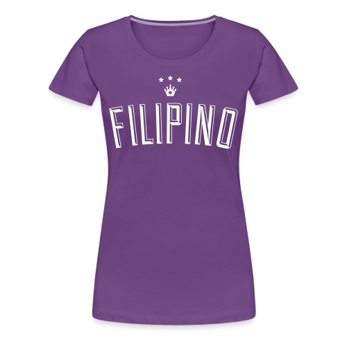 Filipino King by AiReal Apparel - Women's Premium T-Shirt
