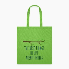 The best things quote Bags & backpacks