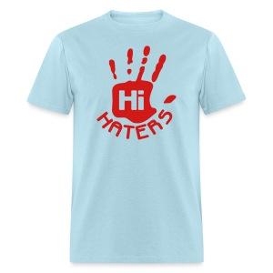 Haters- Designed By Dj Damuzi  - Men's T-Shirt