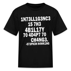 Intelligence - Stephen Hawking