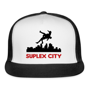 Suplex City - Trucker Cap