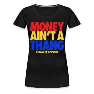 Money Ain't A Thang Team Pacman Womens Tee by AiReal Apparel - Women's Premium T-Shirt