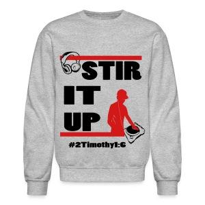 Stir It Up Sweatshirt - Crewneck Sweatshirt