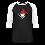 T-Shirts ~ Baseball T-Shirt ~ WHIP it. WHIP it good.