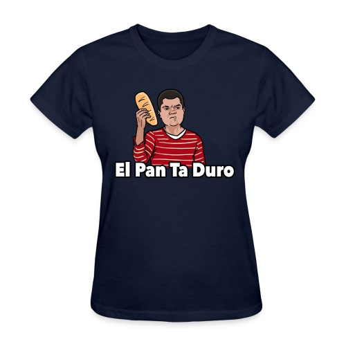 El Pan Ta Duro - Women's T-Shirt