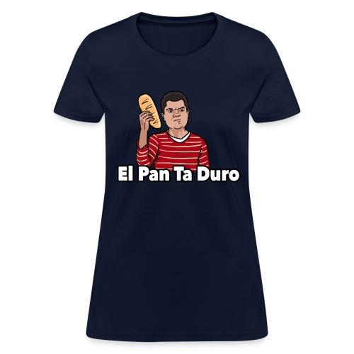El Pan Ta Duro - Women's T-Shirt