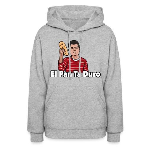 El Pan Ta Duro - Women's Hoodie