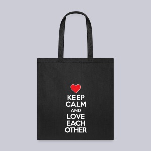 Keep Calm and Love Each Other - Tote Bag
