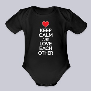 Keep Calm and Love Each Other - Short Sleeve Baby Bodysuit