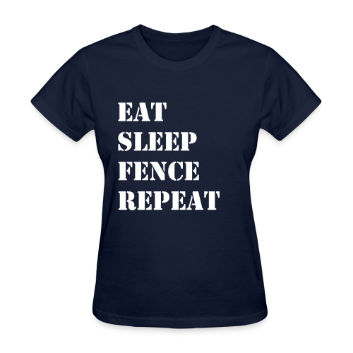 Eat Sleep Fence Repeat - wb - TC - Women's T-Shirt