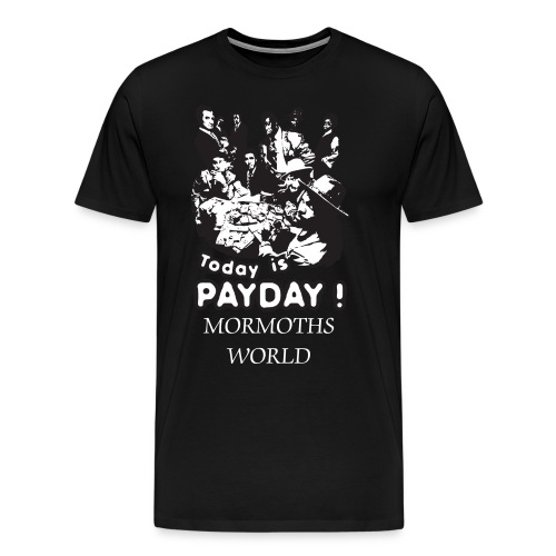 Payday Mens Tee - Men's Premium T-Shirt