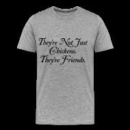 T-Shirts ~ Men's Premium T-Shirt ~ Not just chickens