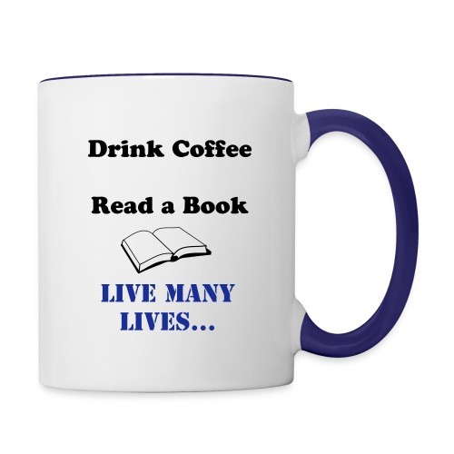 Live many lives coffee cup - Contrast Coffee Mug