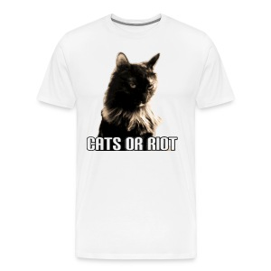 CATS OR RIOT! #1 - Men's Premium T-Shirt