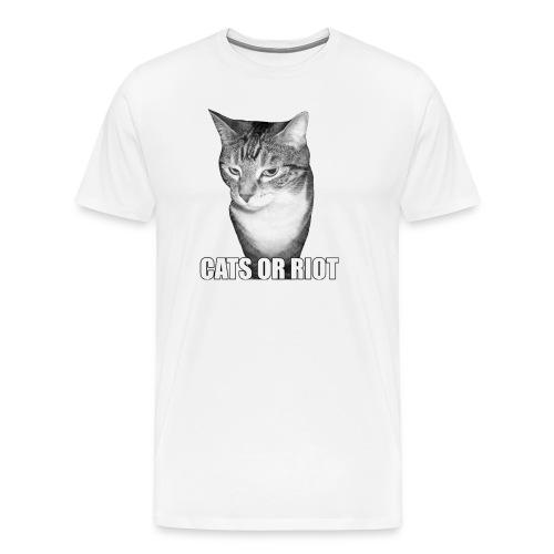 CATS OR RIOT! #2 - Men's Premium T-Shirt