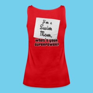 Swim Mom, What's Your Superpower- Women's Premium Tank - Women's Premium Tank Top