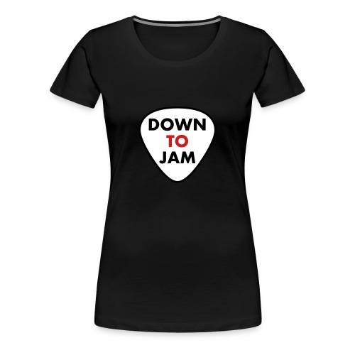 DownToJam - Female Tee - Women's Premium T-Shirt